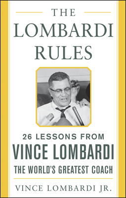 The Lombardi Rules By Lombardi, Vince