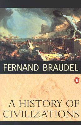 A History of Civilizations By Braudel, Fernand