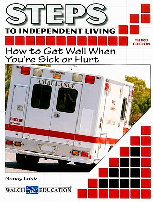 Steps to Independent Living By Lobb, Nancy/ Strauch, David (ILT)